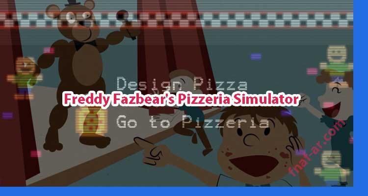 Freddy Fazbear's Pizzeria Simulato