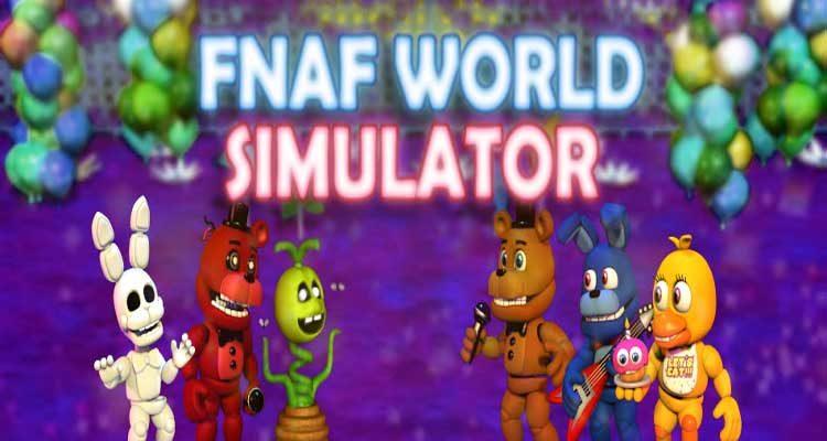 FNaF World Simulator Download For Free