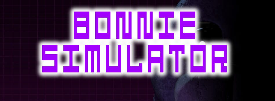 Bonnie Simulator Download For Free