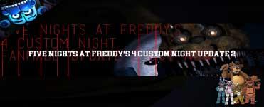 Five Nights at Freddy's 4 Custom Night UPDATE 2