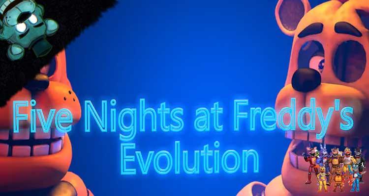 Five Nights At Freddy's Evolution