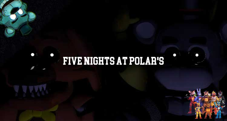 Five Nights at Polar's Downlaod For Free