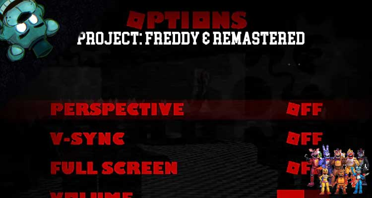 Project: Freddy & Remastered