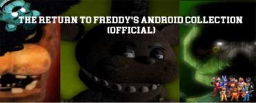 The Return to Freddy's Android Collection (Official) Download For Free