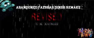 Abandoned Fazbear Diner REMAKE