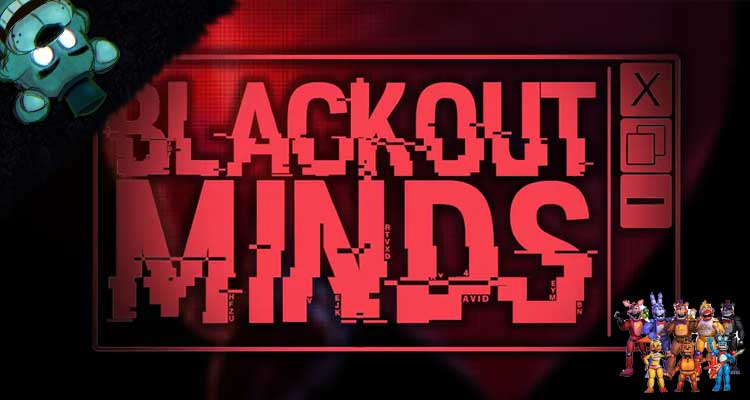 BLACKOUT-MINDS
