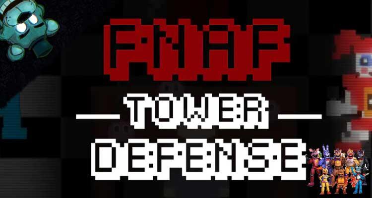 FNAF Tower Defense