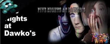 Five Nights at Dawko's Download For Free