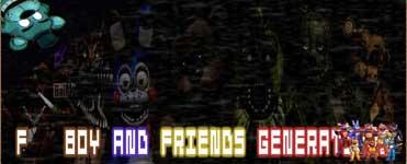 F***boy and Friends Generations [FNaFb]