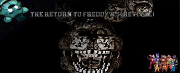 THE RETURN TO FREDDY'S 5 (REVIVAL)